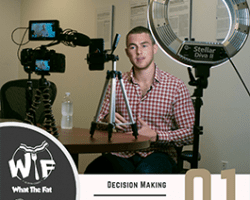 WTF #01 – Decision Making