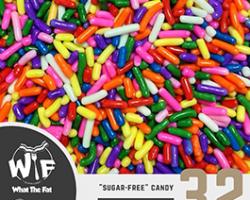 """WTF #32 – """"Sugar-Free"""" Candy"""