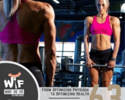 #63 – Victoria Field    From Optimizing Physique to Optimizing Health