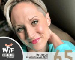 #65 – Victoria Field   Metabolic Health Summit 2019