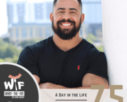 #75 -Danny Vega | A Day in the Life