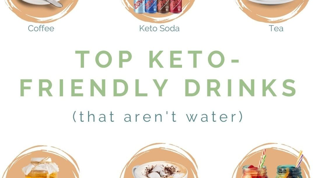 top keto-friendly drinks