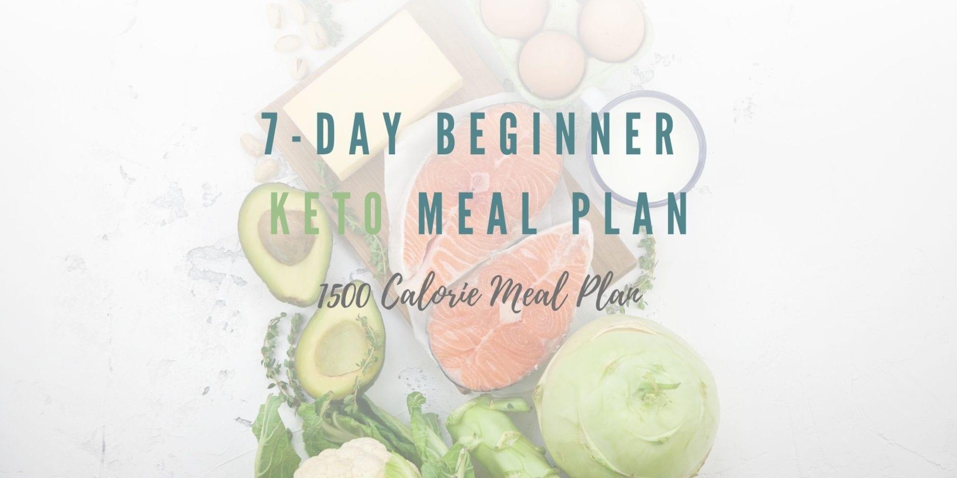 7 Day Beginner - 1,500 Calorie Meal Plan
