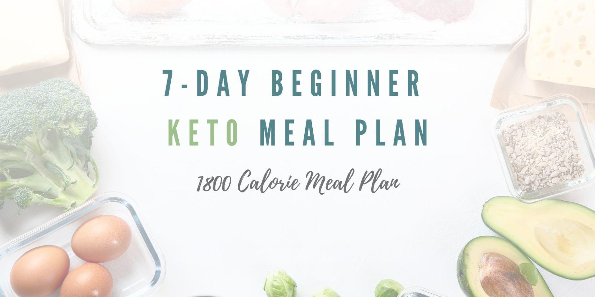 7 Day Beginner - 1,800 Calorie Meal Plan