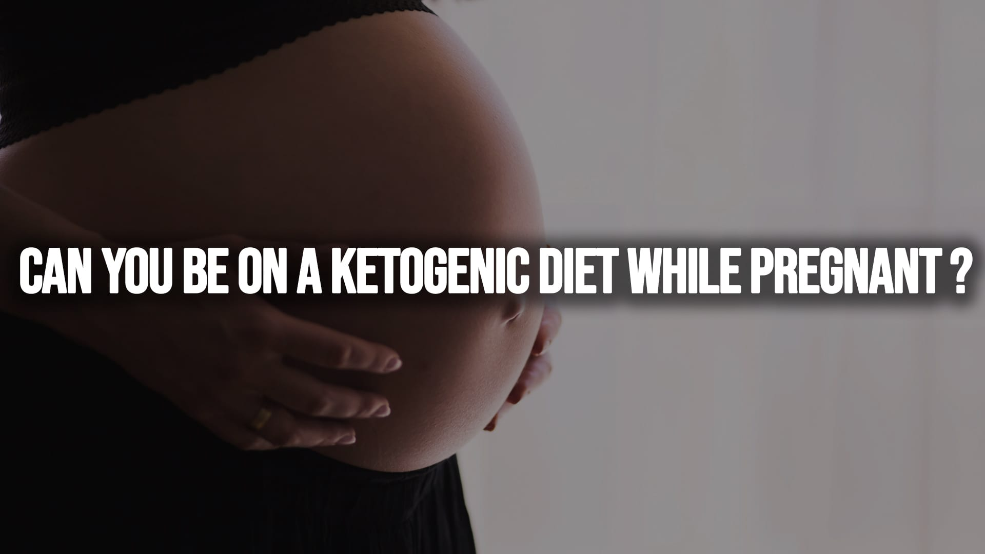 Can You be on Keto While Pregnant?