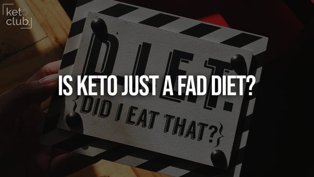 Is keto just a fad diet?