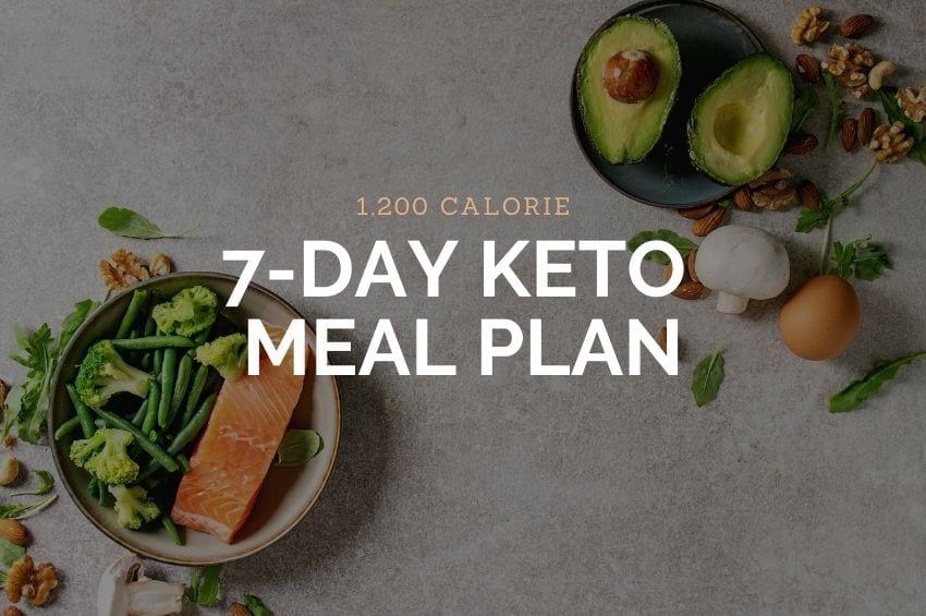 1,200 Calorie 7 Day Keto Meal Plan